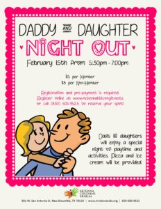 Downtown New Braunfels McKenna Children's Museum Daddy and Daughter night out